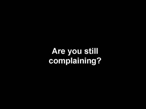 still-complaining